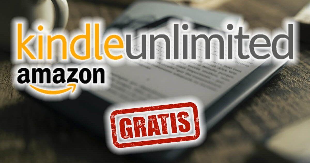 Como probar gratis Amazon Kindle Unlimited todas las maneras disponibles 2