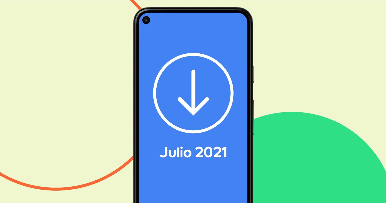 Android अपडेट जुलाई 2021
